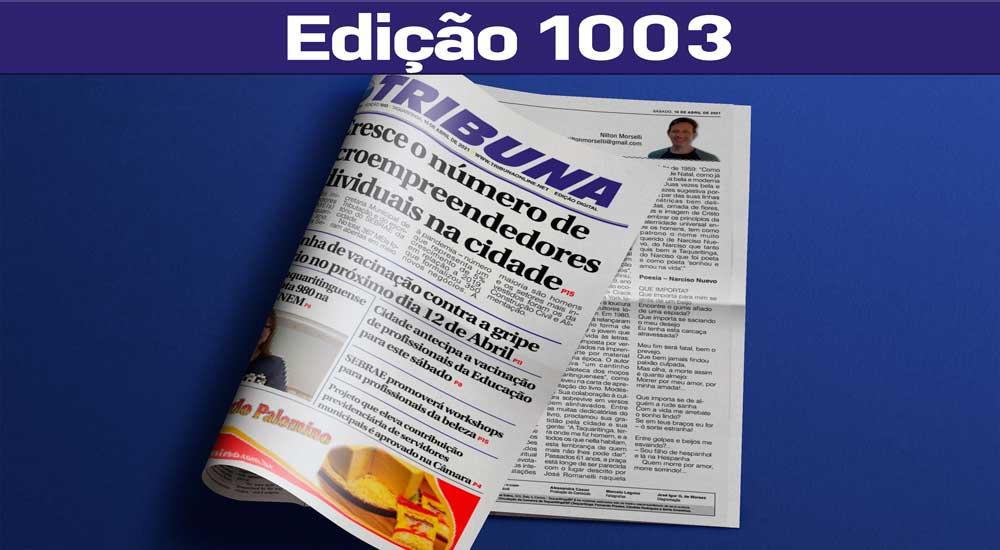 Leia o Jornal Tribuna de 10 de Abril de 2021 – Edição 1003